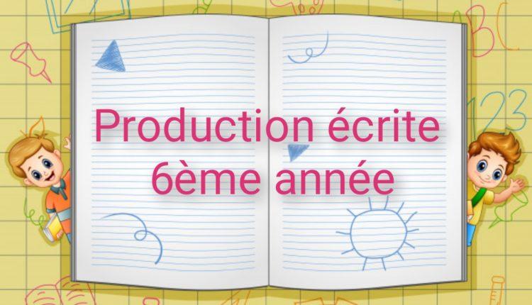 production écrite 6ème année