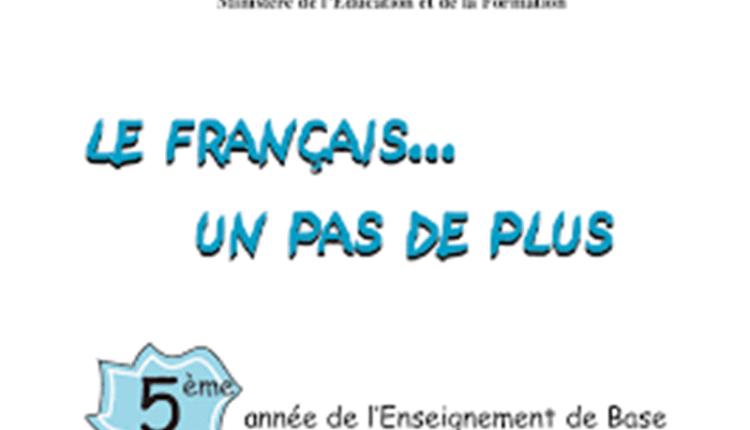 Le Français Un Pas De Plus - Lecture - 5éme Enseignement De Base